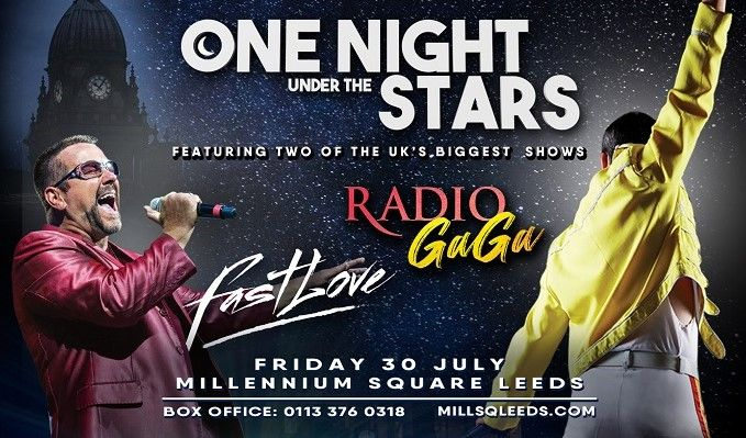 One Night Under the Stars featuring Radio Ga Ga, Fastlove and The Rocket Man - RESCHEDULED tickets at Millennium Square in Leeds