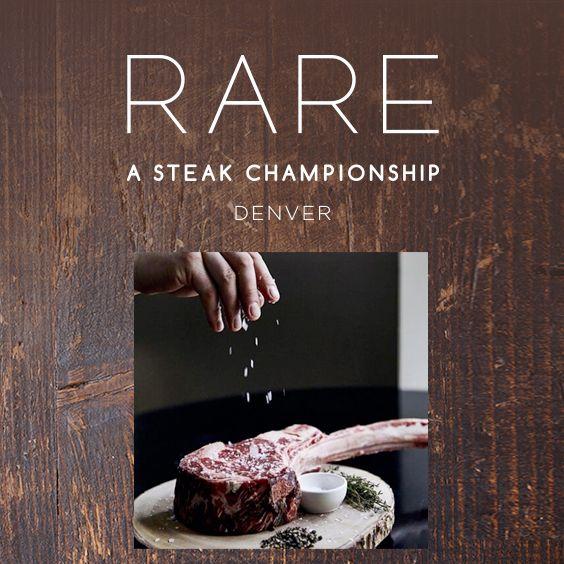 More Info for RARE, The Denver Steak Championship