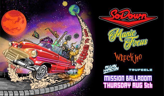 SoDown & Manic Focus tickets at Mission Ballroom in Denver