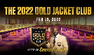 The 2022 Gold Jacket Club tickets at Shrine Expo Hall in Los Angeles