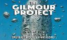 The Gilmour Project - 50th Anniversary of 'Dark Side of The Moon' tickets at The Theatre at Ace Hotel in Los Angeles