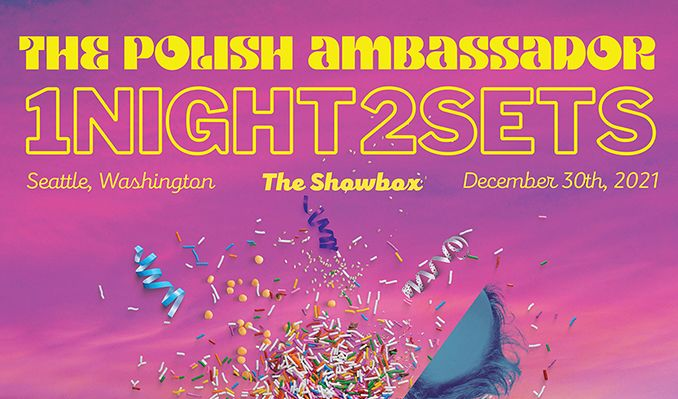 The Polish Ambassador tickets at The Showbox in Seattle
