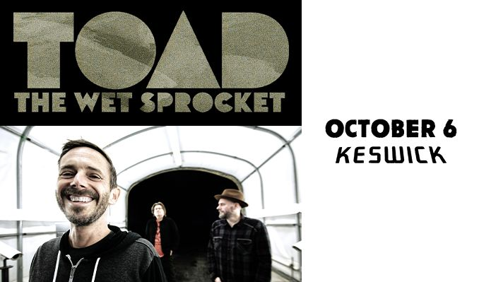 Toad the Wet Sprocket tickets at Keswick Theatre in Glenside