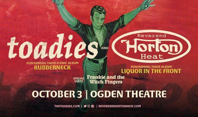 Toadies & Reverend Horton Heat tickets at Ogden Theatre in Denver