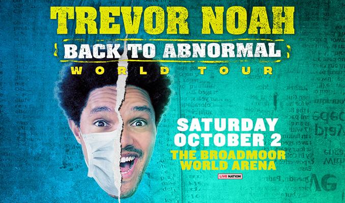 Trevor Noah tickets at Broadmoor World Arena in Colorado Springs