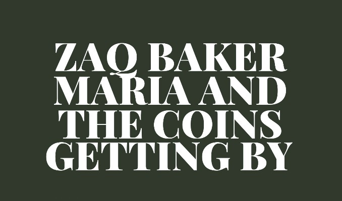 Zaq Baker and Maria and the Coins tickets at 7th St Entry in Minneapolis