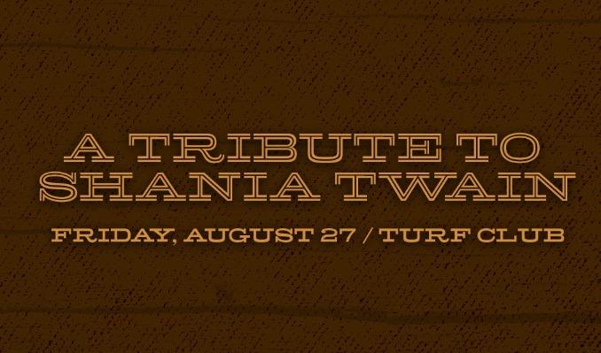 A Tribute to Shania Twain tickets at Turf Club in Saint Paul