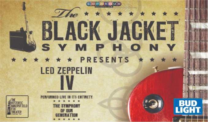 The Black Jacket Symphony presents: Led Zeppelin IV tickets at Historic Bakersfield Fox Theater in Bakersfield