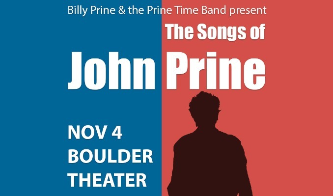 Billy Prine & The Prine Time Band Present: Songs of John Prine tickets at Boulder Theater in Boulder