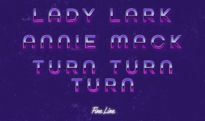 Lady Lark, Annie Mack, and Turn Turn Turn tickets at Fine Line in Minneapolis
