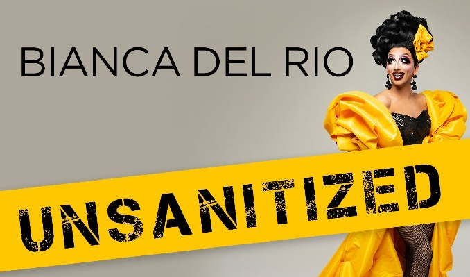 More Info for Bianca Del Rio: Unsanitized