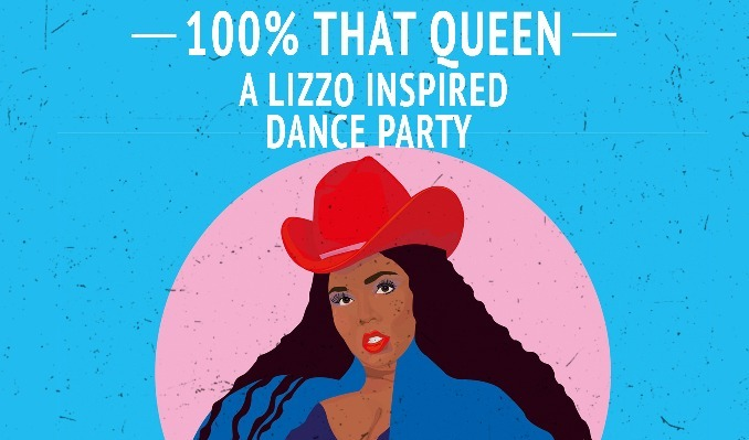 More Info for 100% That Queen: A Lizzo Inspired Dance Party