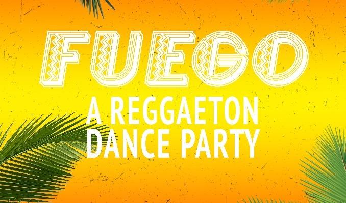 More Info for Fuego: A Reggaeton Dance Party