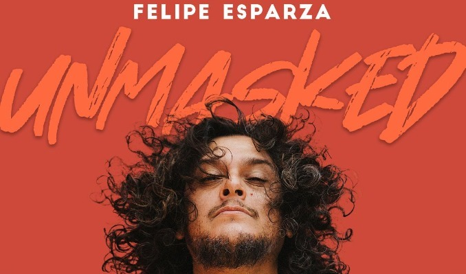 Felipe Esparza: Unmasked tickets at Palace of Fine Arts Theatre in San Francisco