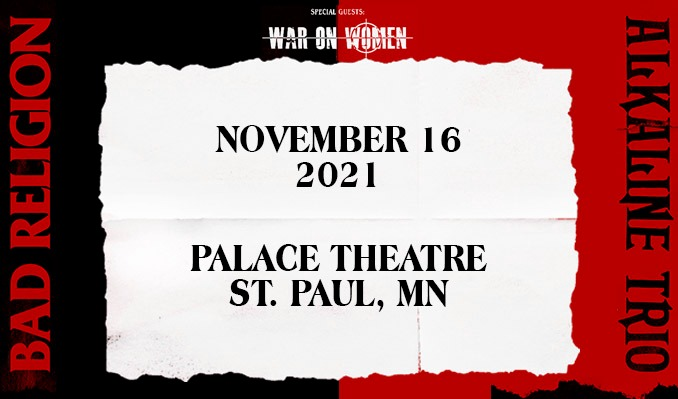Bad Religion and Alkaline Trio tickets at Palace Theatre in St. Paul