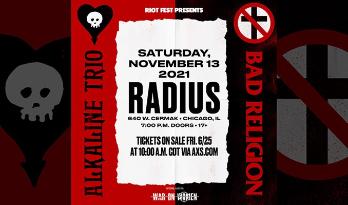 Alkaline Trio and Bad Religion tickets at Radius in Chicago