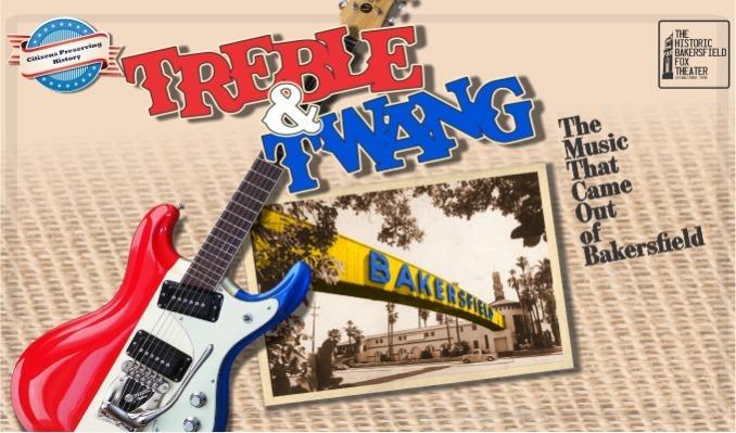 Treble & Twang tickets at Historic Bakersfield Fox Theater in Bakersfield