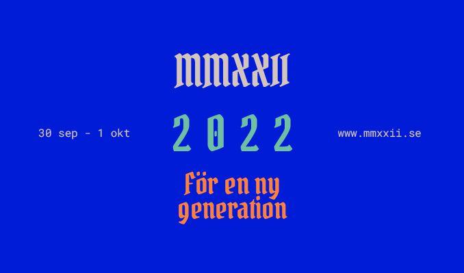 2022 – för en ny generation tickets at Annexet, Stockholm