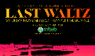 A Philadelphia Tribute to The Last Waltz, a Benefit for Make The World Better Foundation  tickets at Franklin Music Hall in Philadelphia
