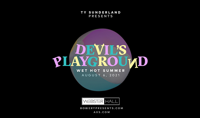Devil's Playground: Wet Hot Summer tickets at Webster Hall in New York