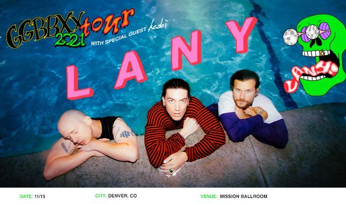 LANY - gg bb xx tour tickets at Mission Ballroom in Denver