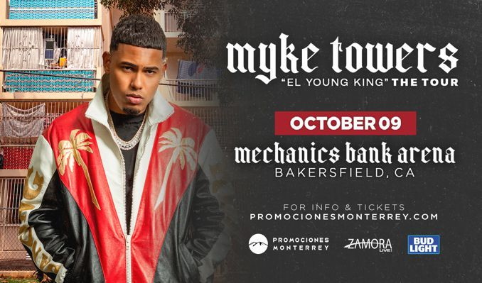 MYKE TOWERS tickets at Mechanics Bank Arena in Bakersfield