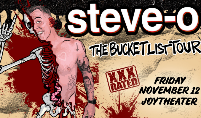 Steve-O tickets at Joy Theater in New Orleans
