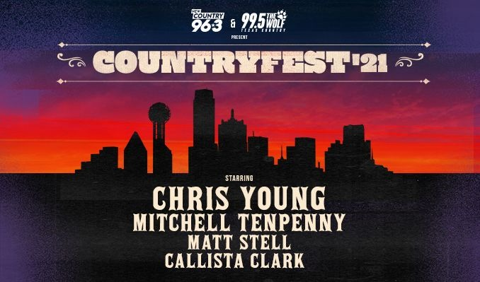 New Country 96.3 & 99.5 The Wolf Country Fest 21 tickets at Texas Trust CU Theatre in Grand Prairie