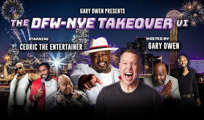 Gary Owen's  DFW-NYE Takeover V tickets at Texas Trust CU Theatre in Grand Prairie
