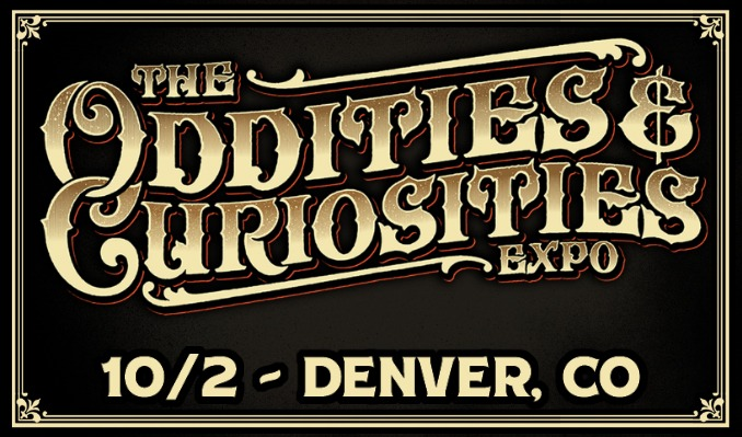 The Oddities & Curiosities Expo tickets at Colorado Convention Center in Denver