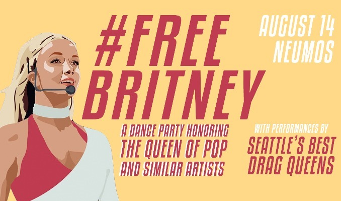 #FreeBritney - A Dance Party Honoring The Queen of Pop & Similar Pop Stars tickets at Neumos in Seattle