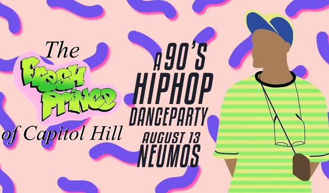 More Info for Fresh Prince of Capitol Hill - A 90's Hip Hop Dance Party