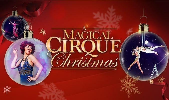 A Magical Cirque Christmas tickets at Texas Trust CU Theatre in Grand Prairie