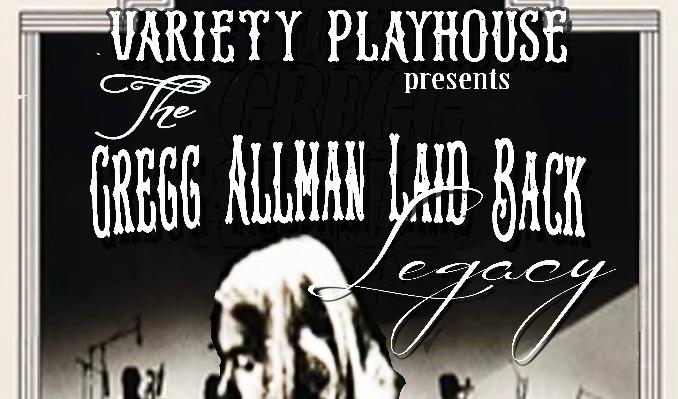 Gregg Allman's Laid Back Legacy tickets at Variety Playhouse in Atlanta