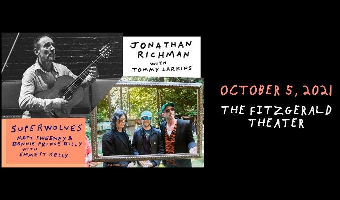 """Jonathan Richman featuring Tommy Larkins and Bonnie 'Prince' Billy & Matt Sweeney """"Superwolves"""" tickets at The Fitzgerald Theater in St. Paul"""