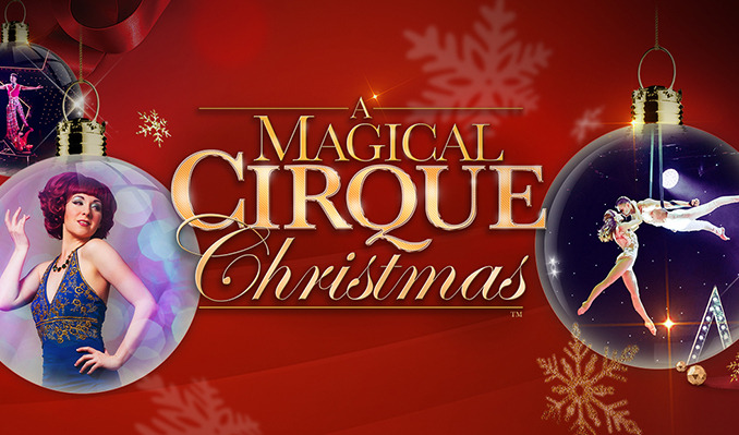 A Magical Cirque Christmas tickets at The Riverside Theater in Milwaukee