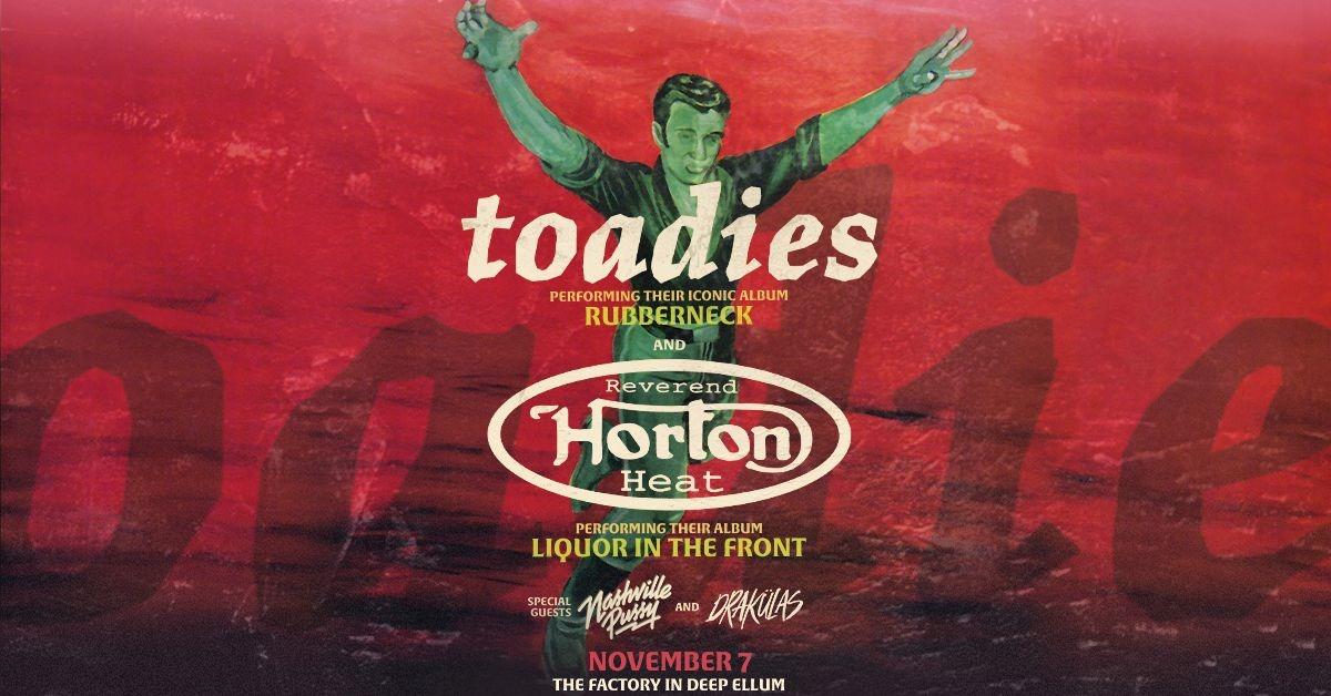 Toadies & Reverend Horton Heat