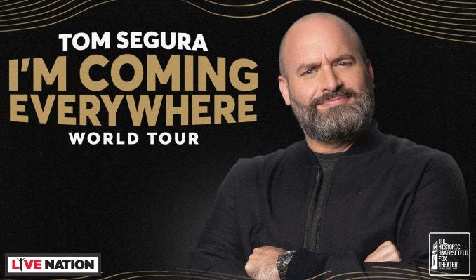 Tom Segura tickets at Historic Bakersfield Fox Theater in Bakersfield