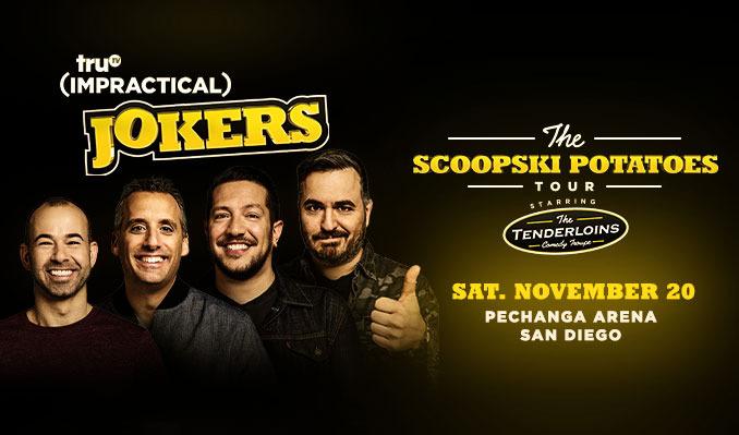 truTV Impractical Jokers tickets at Pechanga Arena San Diego in San Diego