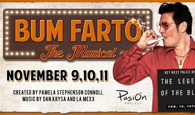 Bum Farto: The Musical tickets at Key West Theater in Key West
