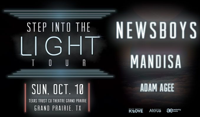 NEWSBOYS: Step Into The Light Tour tickets at Texas Trust CU Theatre in Grand Prairie