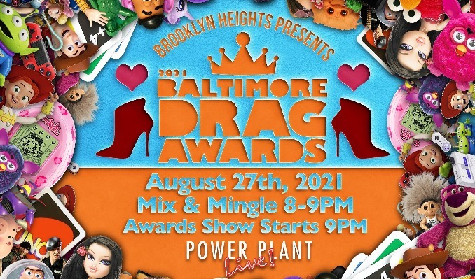 Baltimore Drag Queen Awards tickets at Power Plant Live! in Baltimore