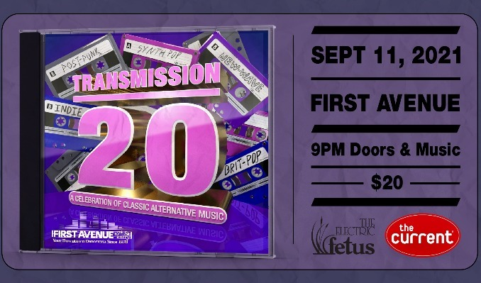 Transmission's 20th Anniversary tickets at First Avenue in Minneapolis