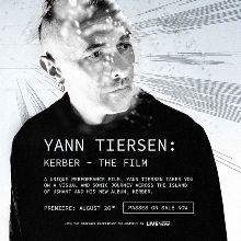 Yann Tiersen: Kerber - The Film