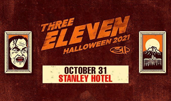 311 tickets at Stanley Hotel in Estes Park