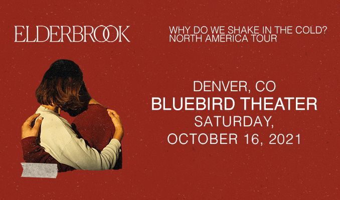 Elderbrook tickets at Bluebird Theater in Denver