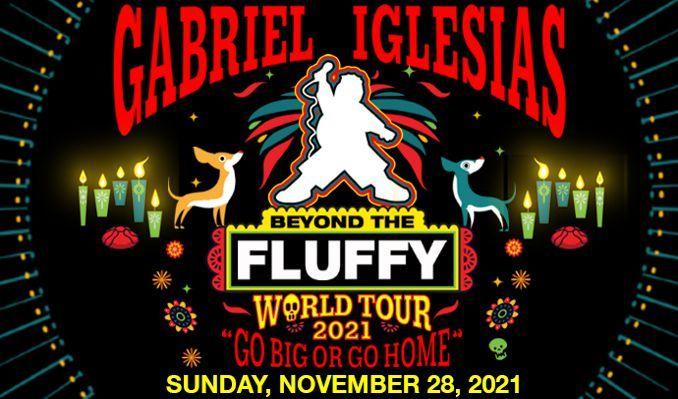 Gabriel Iglesias tickets at Mechanics Bank Arena in Bakersfield