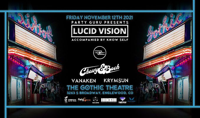 Lucid Vision tickets at Gothic Theatre in Englewood