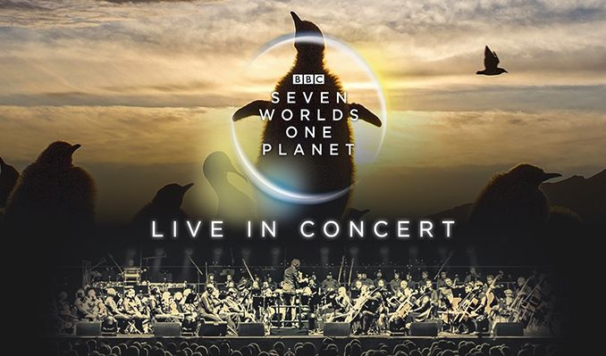 Seven Worlds, One Planet Live in Concert - RESCHEDULED tickets at The O2 in London