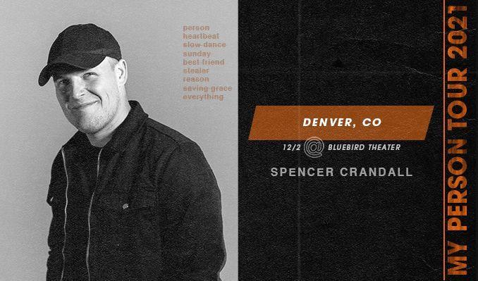 Spencer Crandall tickets at Bluebird Theater in Denver